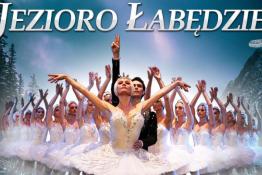 Rzeszów Wydarzenie Kulturalne Rosyjski Klasyczny Balet Moskwy - Jezioro Łabędzie