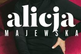Rzeszów Wydarzenie Koncert Alicja Majewska-  Żyć się chce