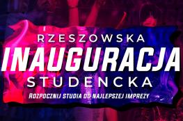 Rzeszów Wydarzenie Rozrywka Rzeszowska Inauguracja Studencka ☆ Pod Palmą ☆